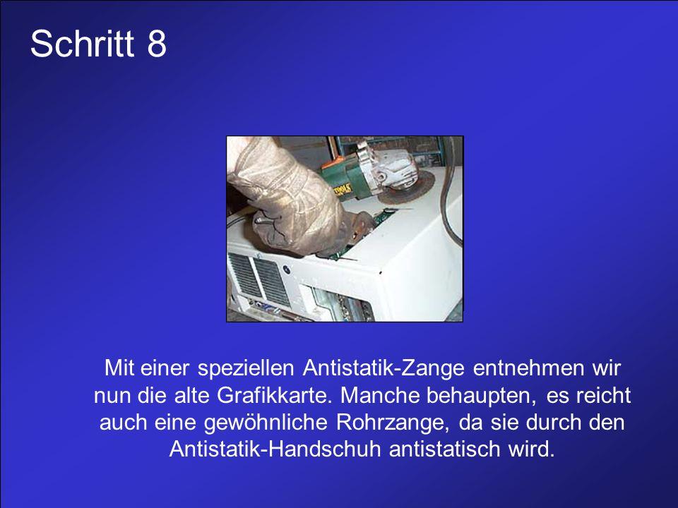Schritt 8 Mit einer speziellen Antistatik-Zange entnehmen wir