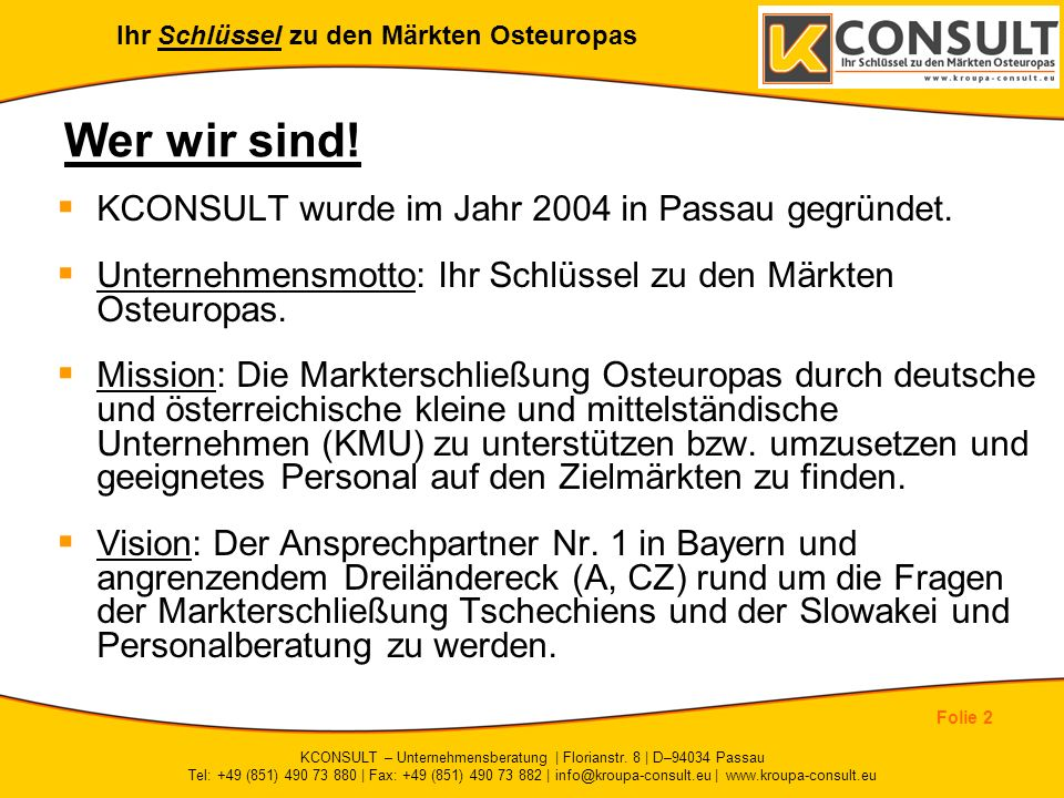 KCONSULT – Unternehmensberatung | Florianstr. 8 | D–94034 Passau