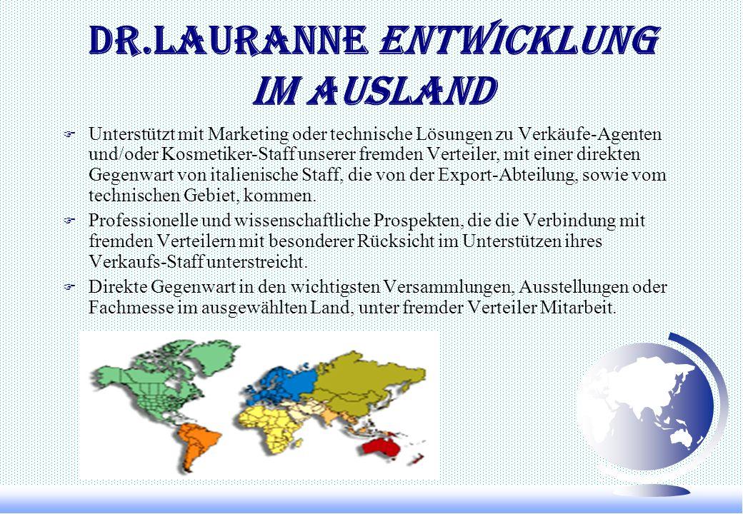DR.LAURANNE ENTWICKLUNG IM AUSLAND