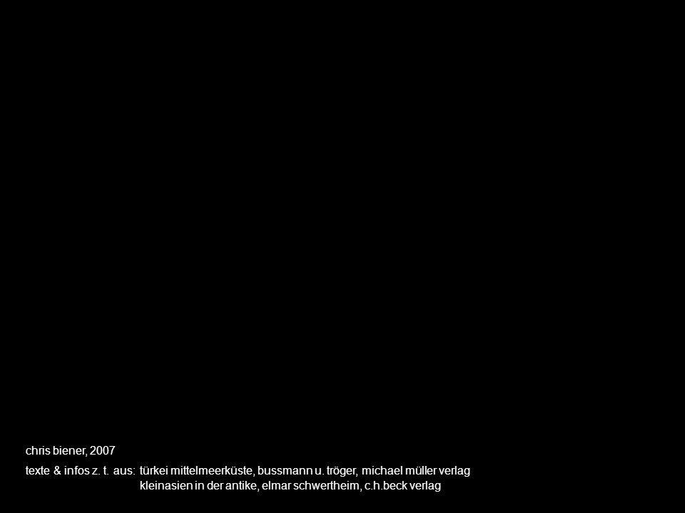chris biener, 2007 texte & infos z. t. aus: türkei mittelmeerküste, bussmann u. tröger, michael müller verlag.