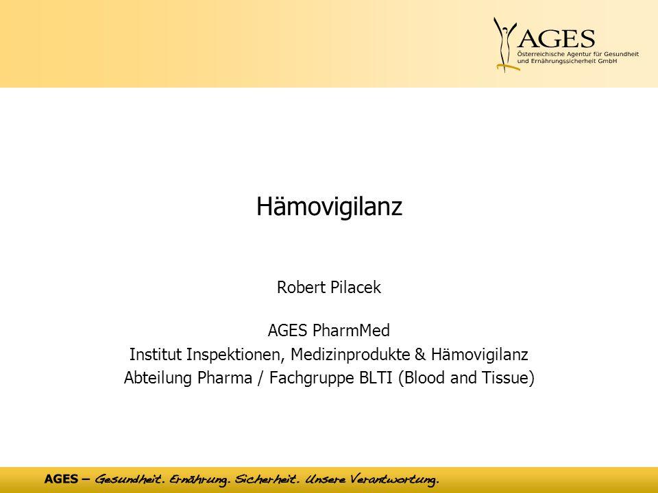 Hämovigilanz Robert Pilacek AGES PharmMed