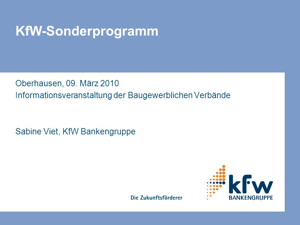 KfW-Sonderprogramm Oberhausen, 09. März 2010