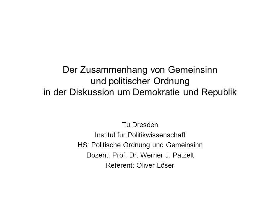 Der Zusammenhang von Gemeinsinn und politischer Ordnung in der Diskussion um Demokratie und Republik