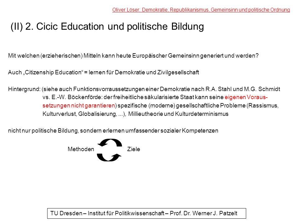 (II) 2. Cicic Education und politische Bildung