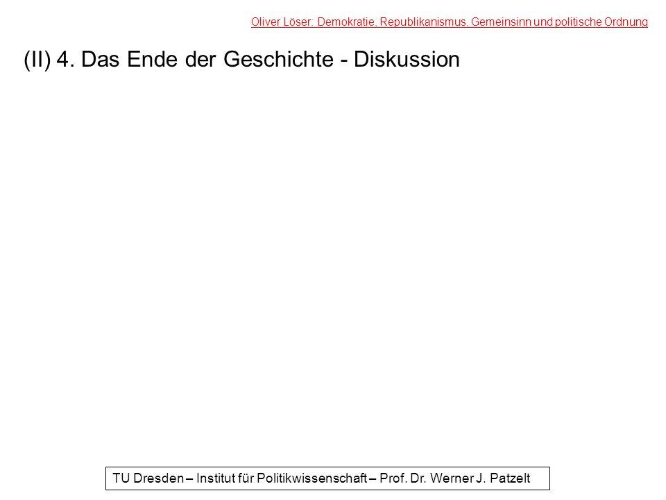 (II) 4. Das Ende der Geschichte - Diskussion