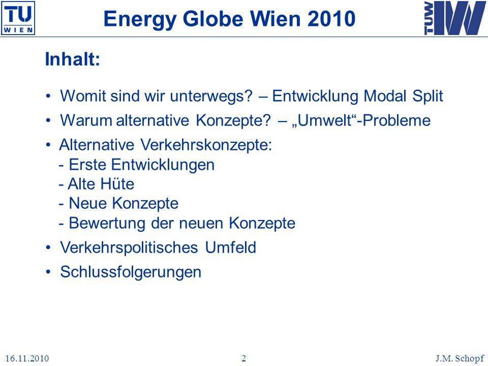 Energy Globe Wien 2010 Inhalt: