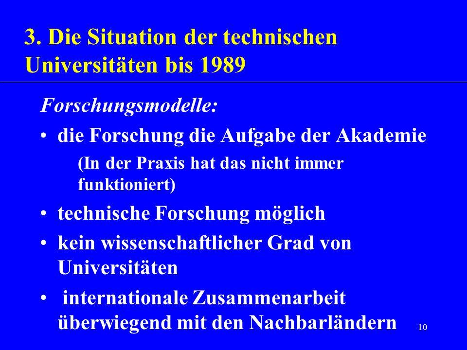 3. Die Situation der technischen Universitäten bis 1989