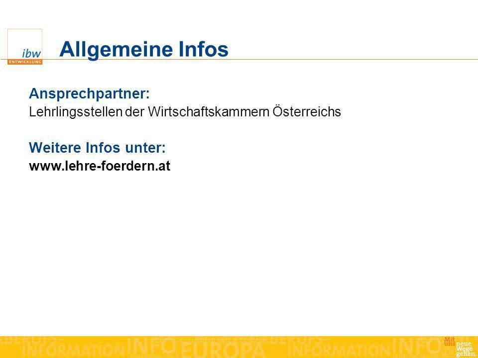 Allgemeine Infos Ansprechpartner: Weitere Infos unter: