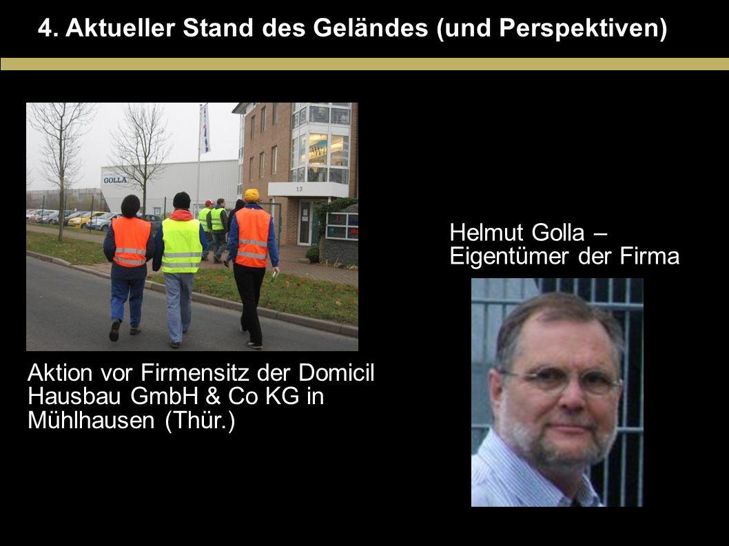 4. Aktueller Stand des Geländes (und Perspektiven)