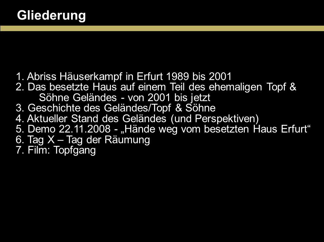 Gliederung Abriss Häuserkampf in Erfurt 1989 bis 2001