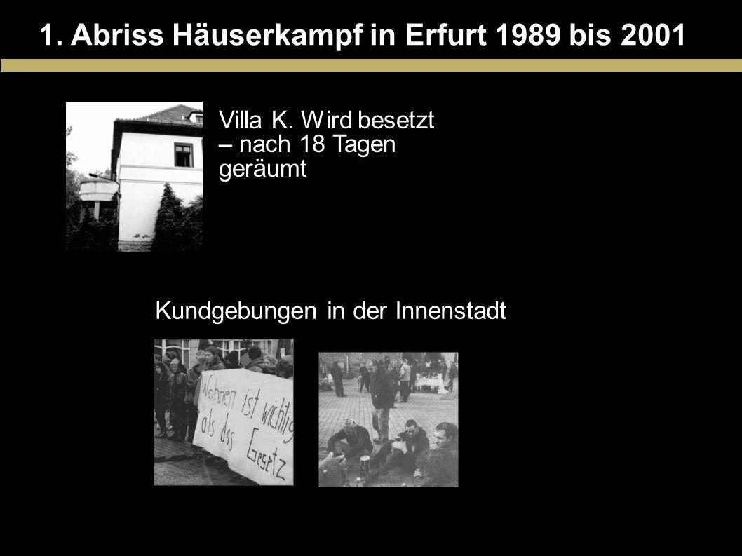 1. Abriss Häuserkampf in Erfurt 1989 bis 2001