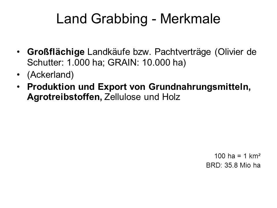 Land Grabbing - Merkmale