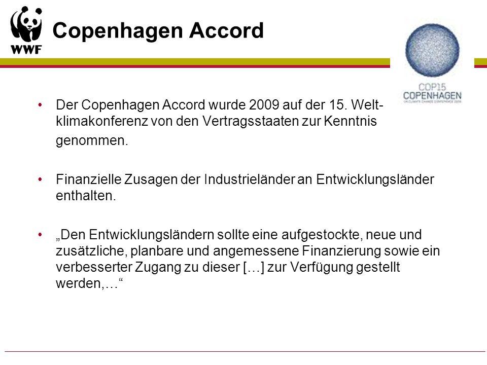 Copenhagen Accord Der Copenhagen Accord wurde 2009 auf der 15. Welt-klimakonferenz von den Vertragsstaaten zur Kenntnis.