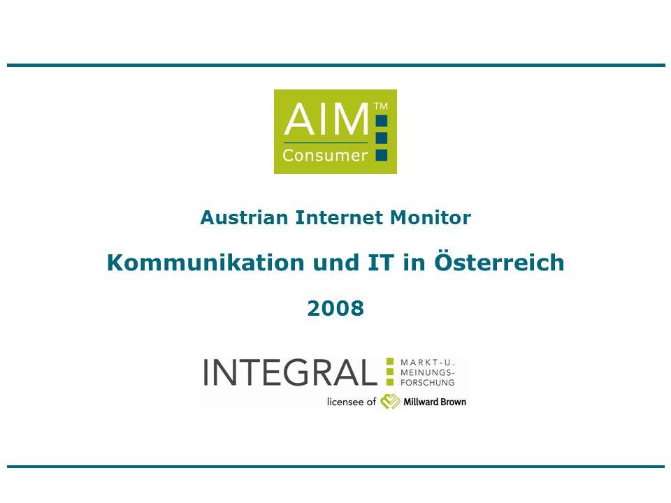 Austrian Internet Monitor Kommunikation und IT in Österreich 2008