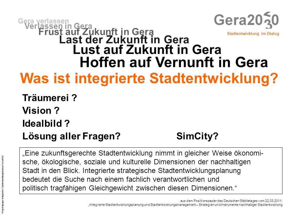 Hoffen auf Vernunft in Gera Was ist integrierte Stadtentwicklung