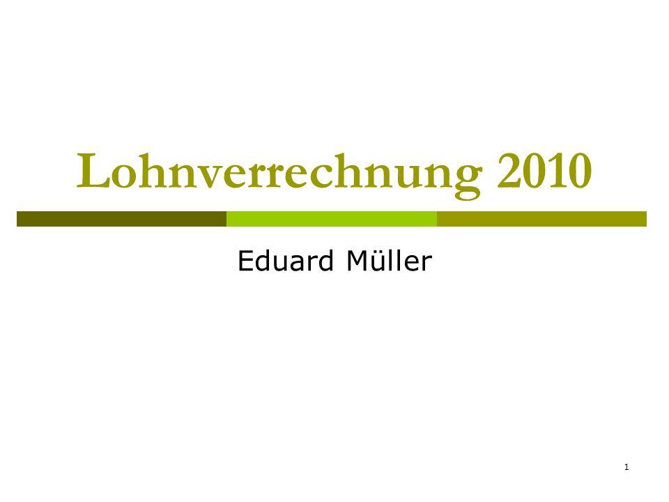 Lohnverrechnung 2010 Eduard Müller