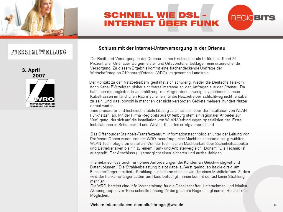 3. April 2007 Schluss mit der Internet-Unterversorgung in der Ortenau