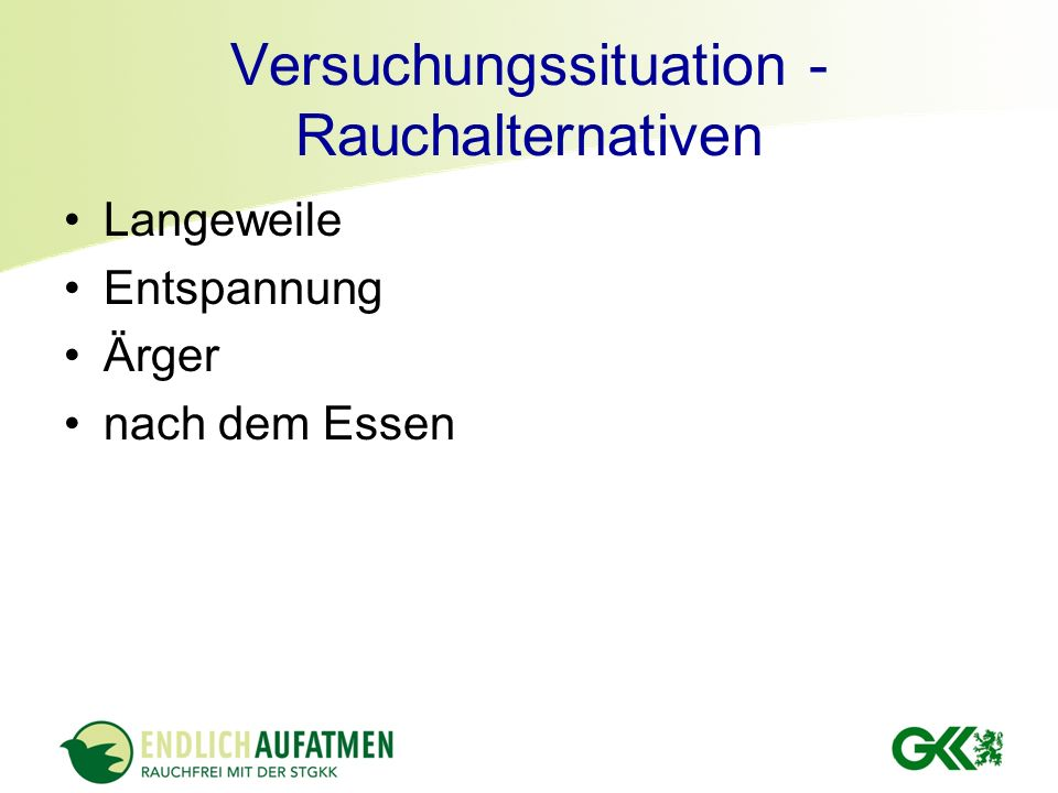 Versuchungssituation - Rauchalternativen