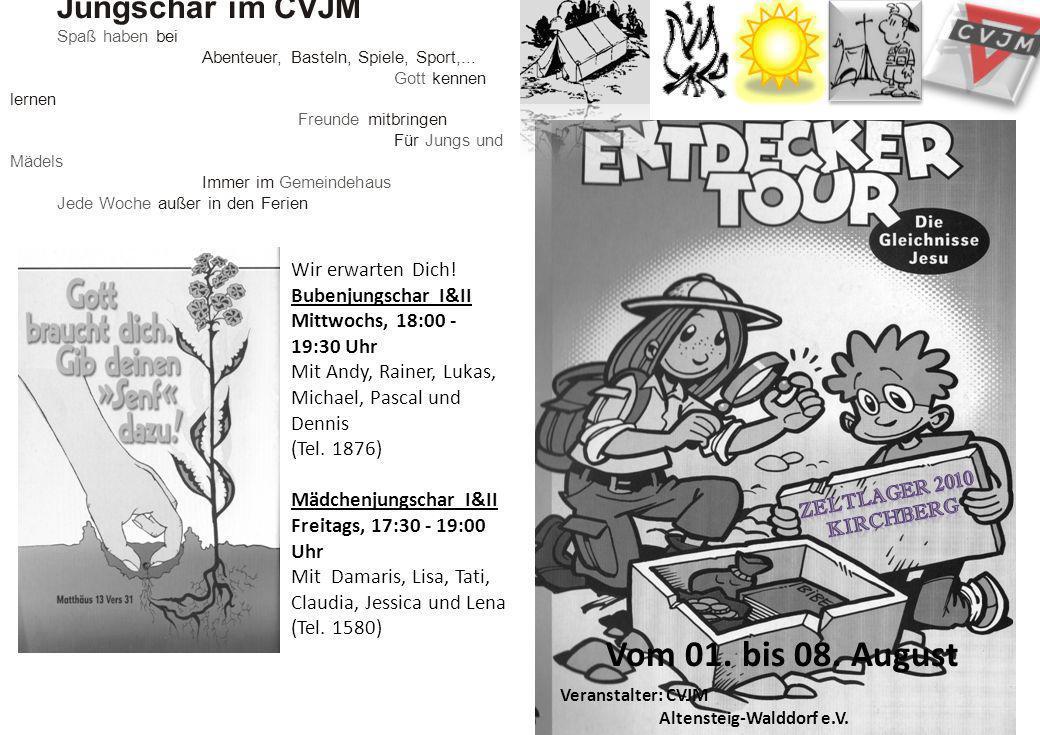 Vom 01. bis 08. August Jungschar im CVJM Wir erwarten Dich!