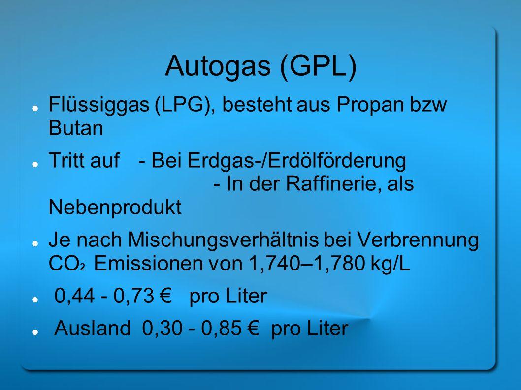 Autogas (GPL) Flüssiggas (LPG), besteht aus Propan bzw Butan