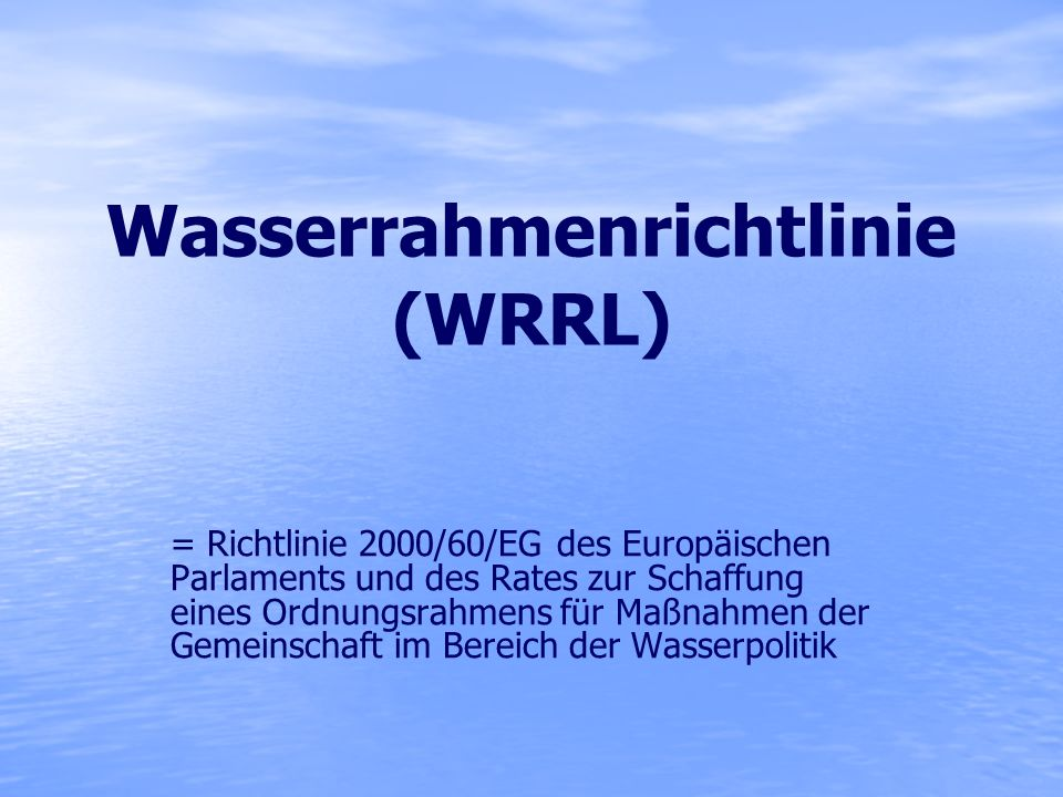 Wasserrahmenrichtlinie (WRRL)