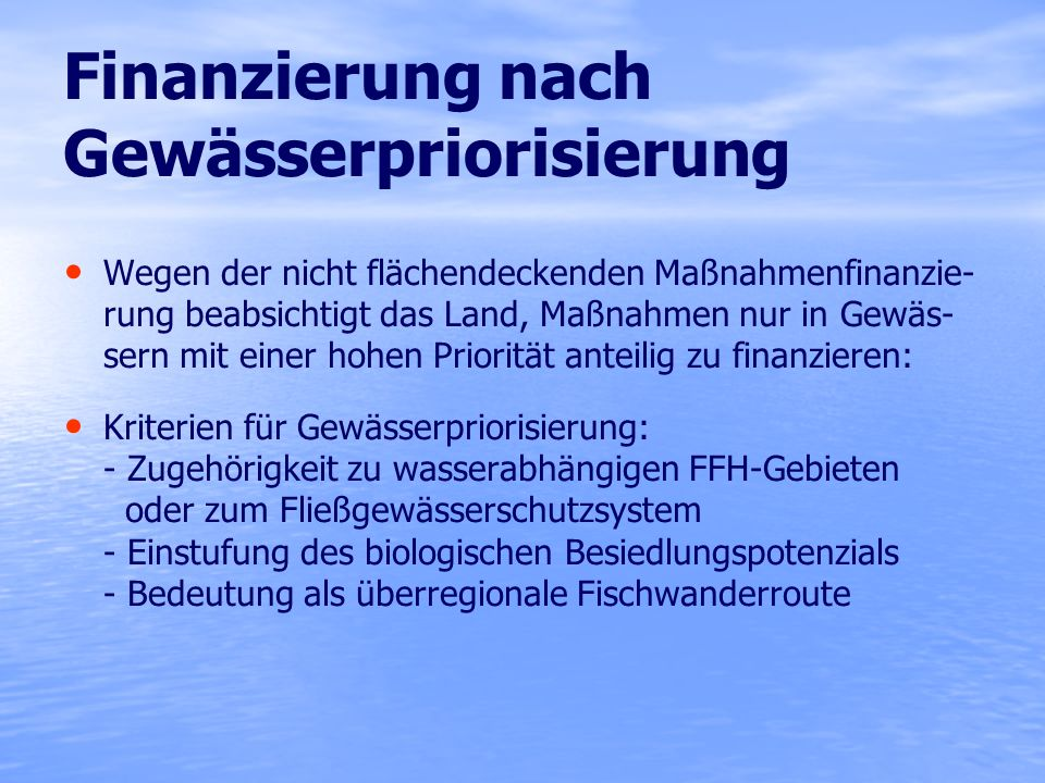 Finanzierung nach Gewässerpriorisierung