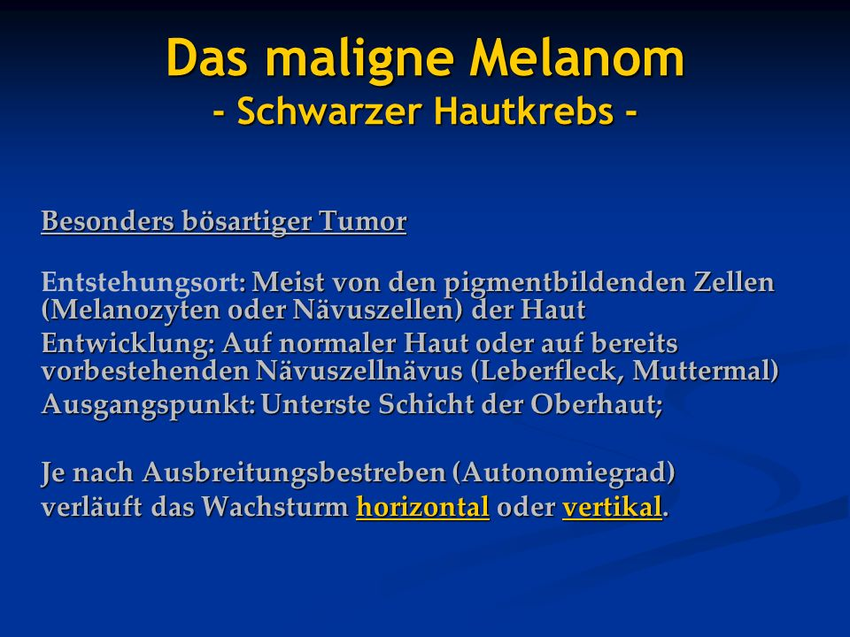 Das maligne Melanom - Schwarzer Hautkrebs -