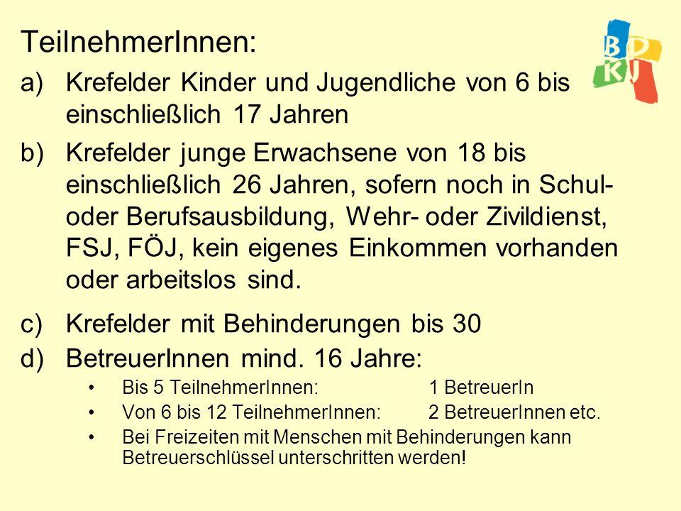 TeilnehmerInnen: Krefelder Kinder und Jugendliche von 6 bis einschließlich 17 Jahren.