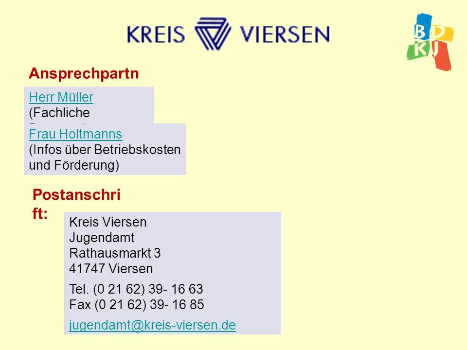 Ansprechpartner: Postanschrift: Herr Müller (Fachliche Beratung)