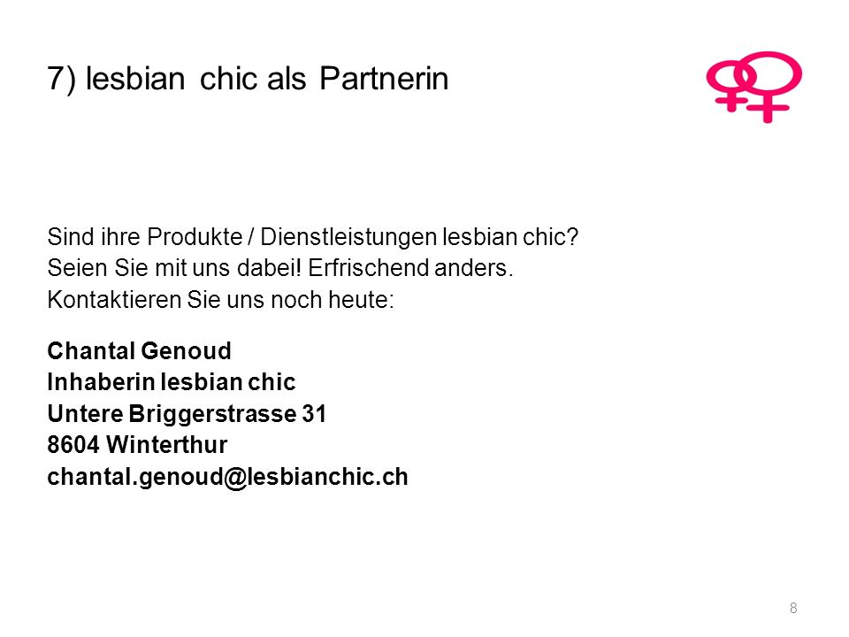7) lesbian chic als Partnerin