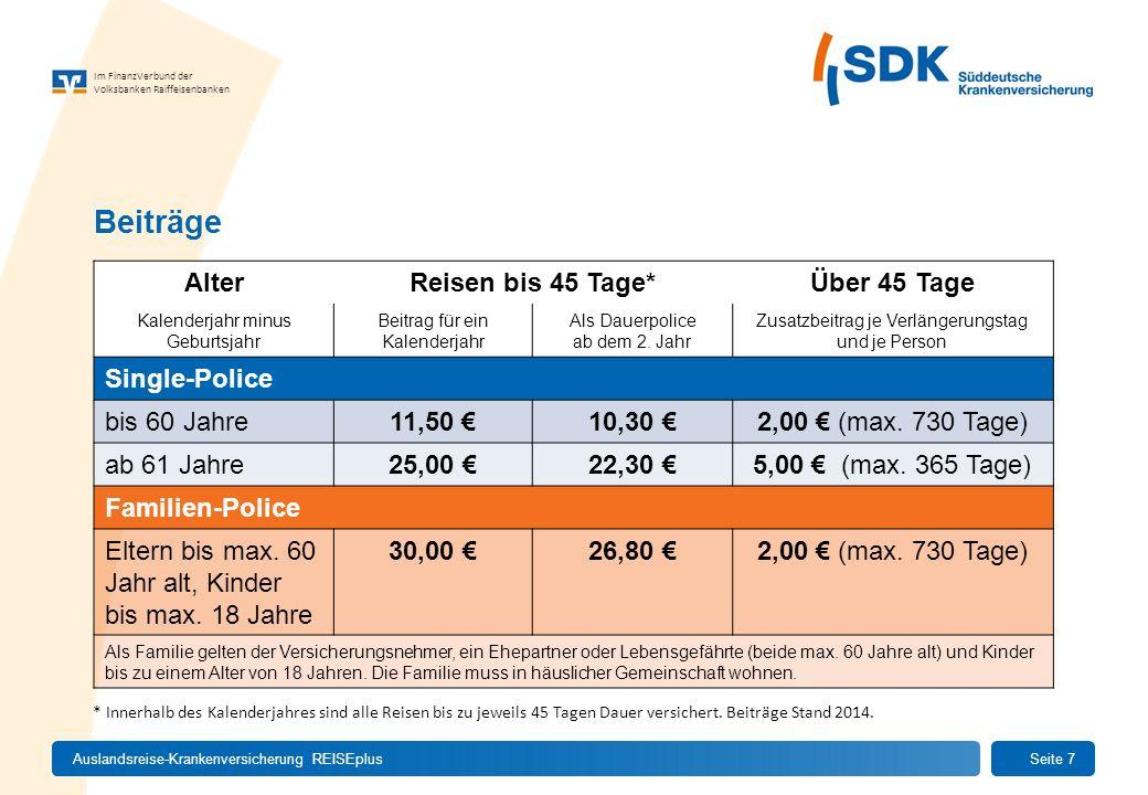 Beiträge Alter Reisen bis 45 Tage* Über 45 Tage Single-Police