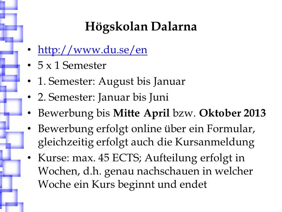 Högskolan Dalarna http://www.du.se/en 5 x 1 Semester