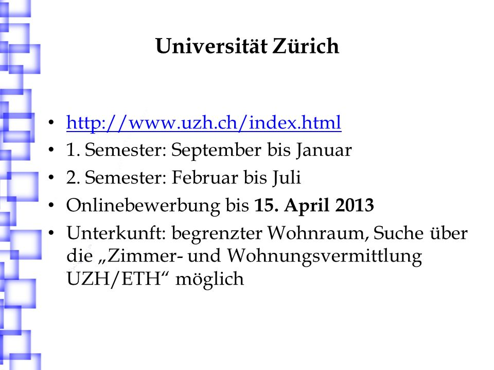 Universität Zürich http://www.uzh.ch/index.html
