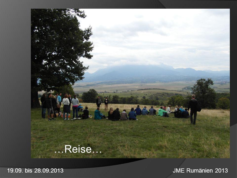 …Reise… 19.09. bis 28.09.2013 JME Rumänien 2013