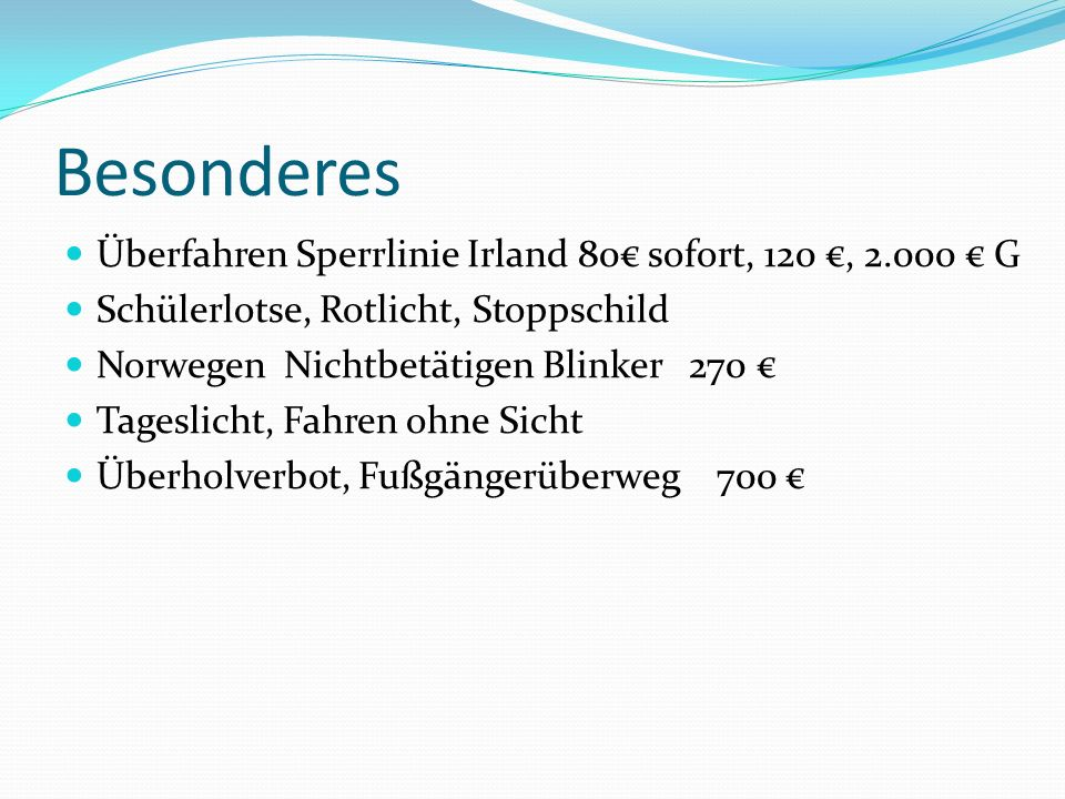 Besonderes Überfahren Sperrlinie Irland 80€ sofort, 120 €, 2.000 € G
