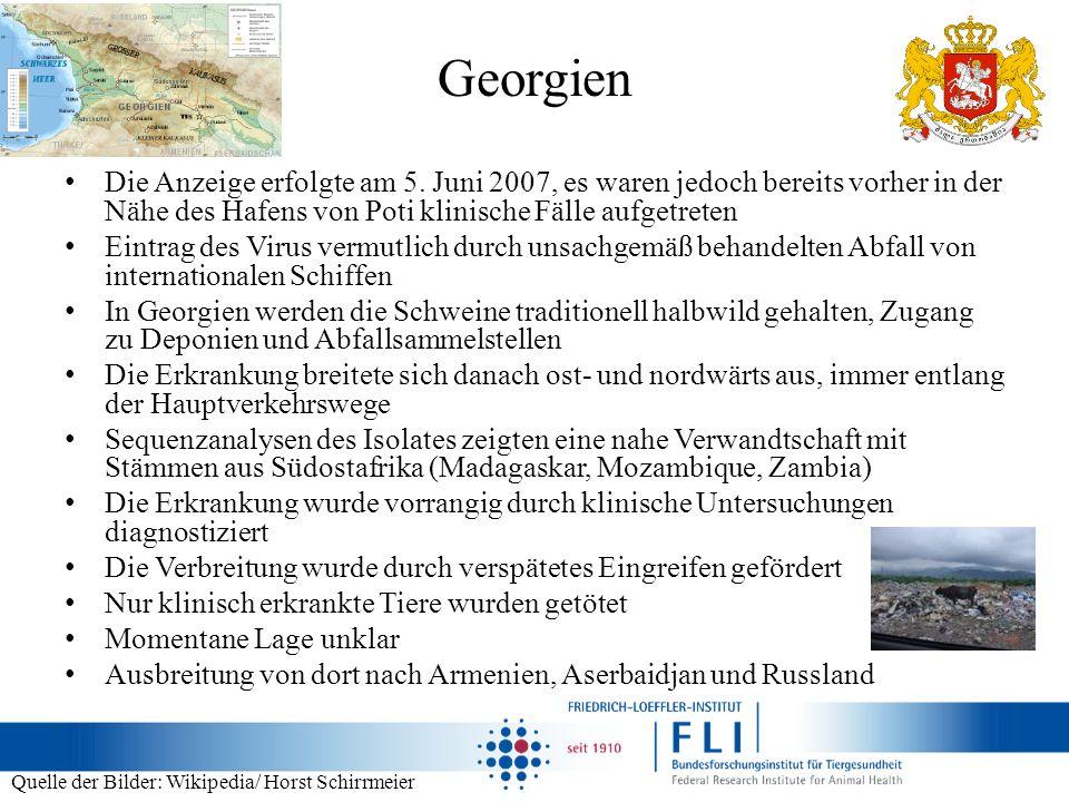 Georgien Die Anzeige erfolgte am 5. Juni 2007, es waren jedoch bereits vorher in der Nähe des Hafens von Poti klinische Fälle aufgetreten.
