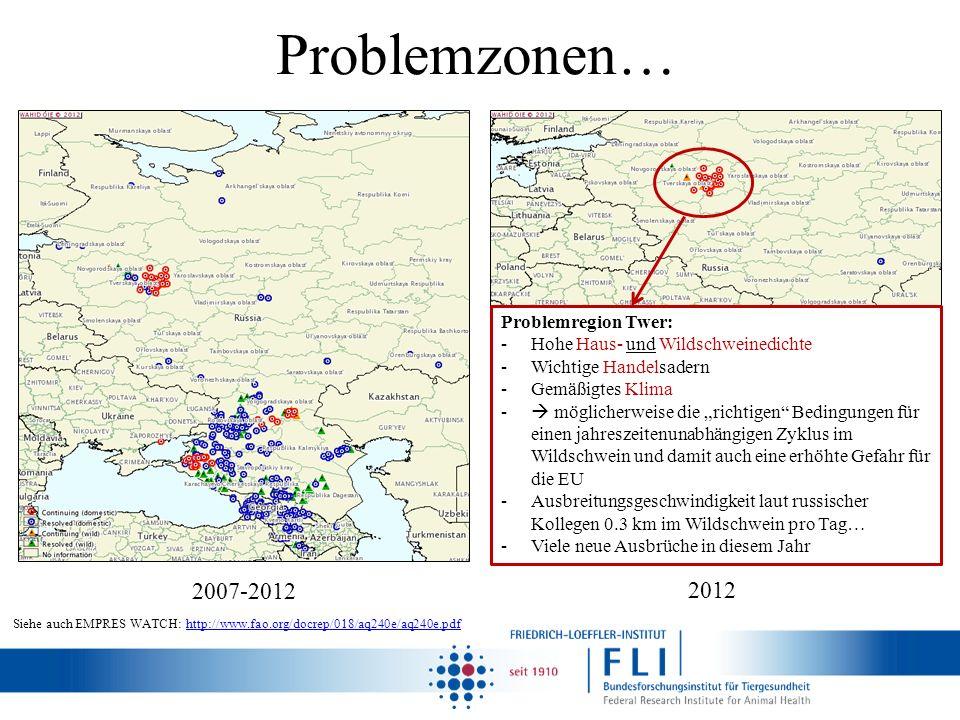 Problemzonen… 2007-2012 2012 Problemregion Twer: