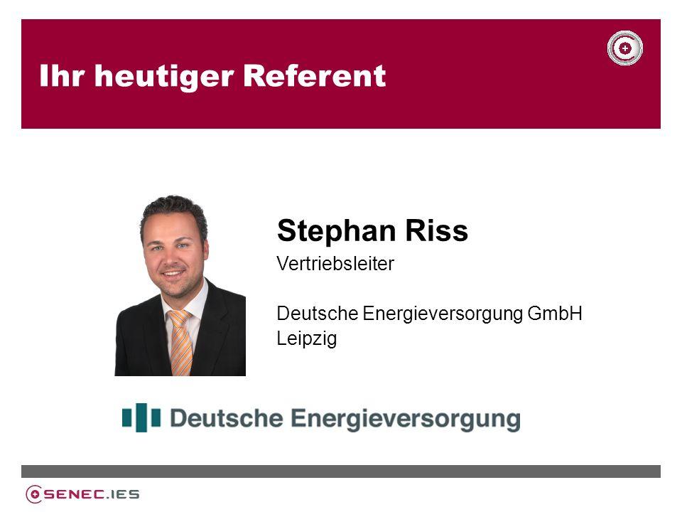 Ihr heutiger Referent Stephan Riss Vertriebsleiter