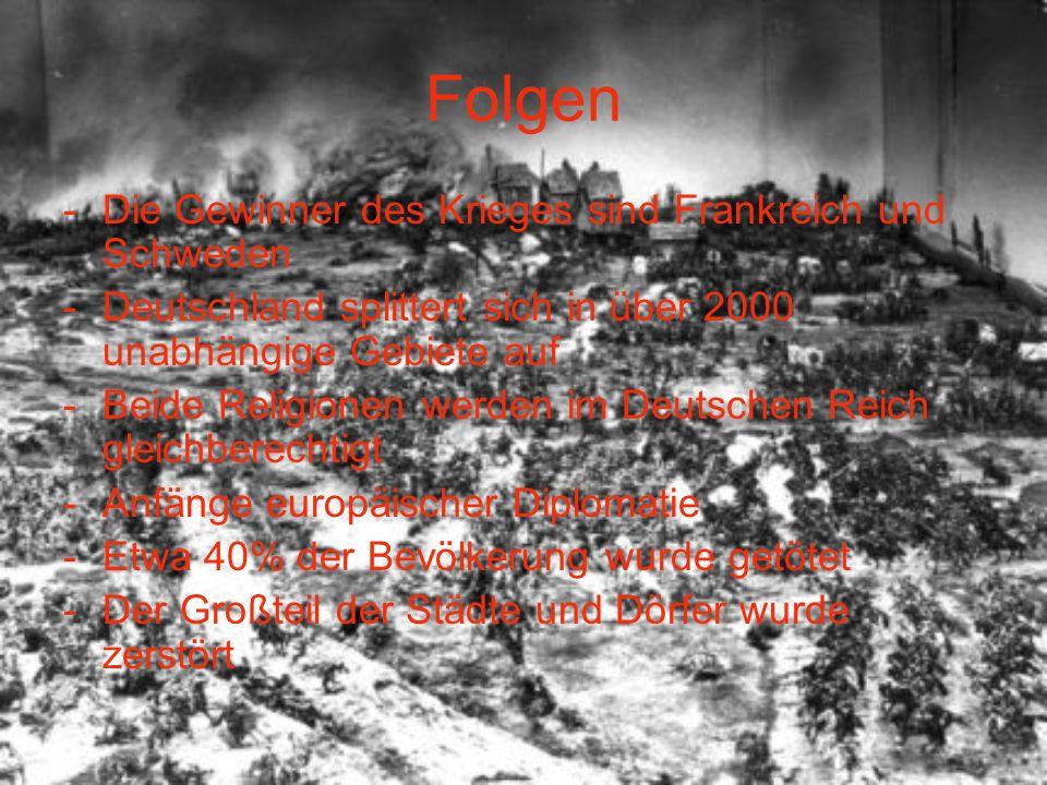 Folgen Die Gewinner des Krieges sind Frankreich und Schweden