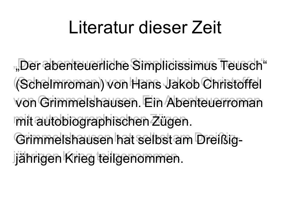 """Literatur dieser Zeit """"Der abenteuerliche Simplicissimus Teusch"""