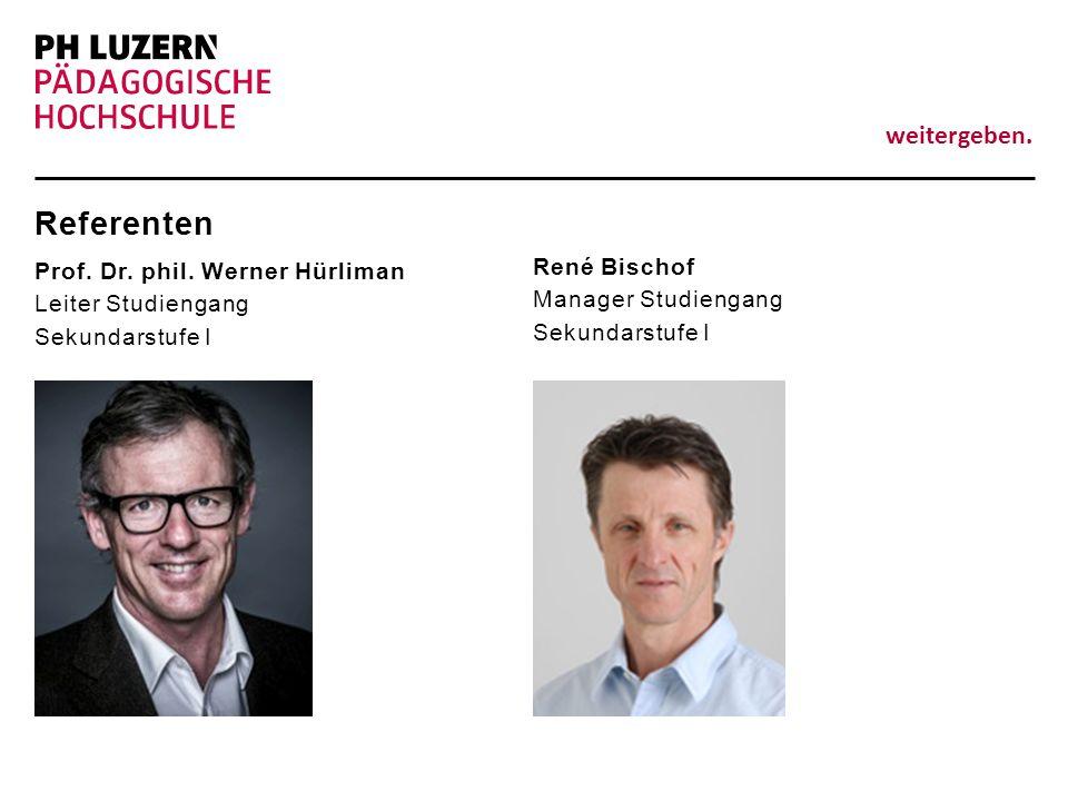 Referenten Prof. Dr. phil. Werner Hürliman Leiter Studiengang