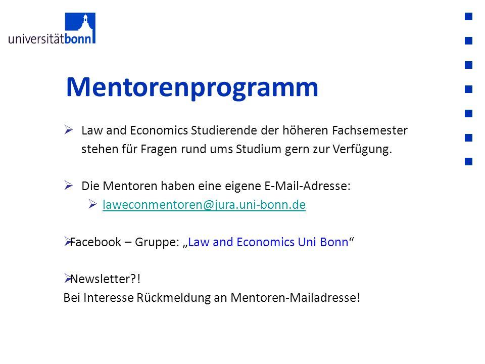 Mentorenprogramm Law and Economics Studierende der höheren Fachsemester stehen für Fragen rund ums Studium gern zur Verfügung.