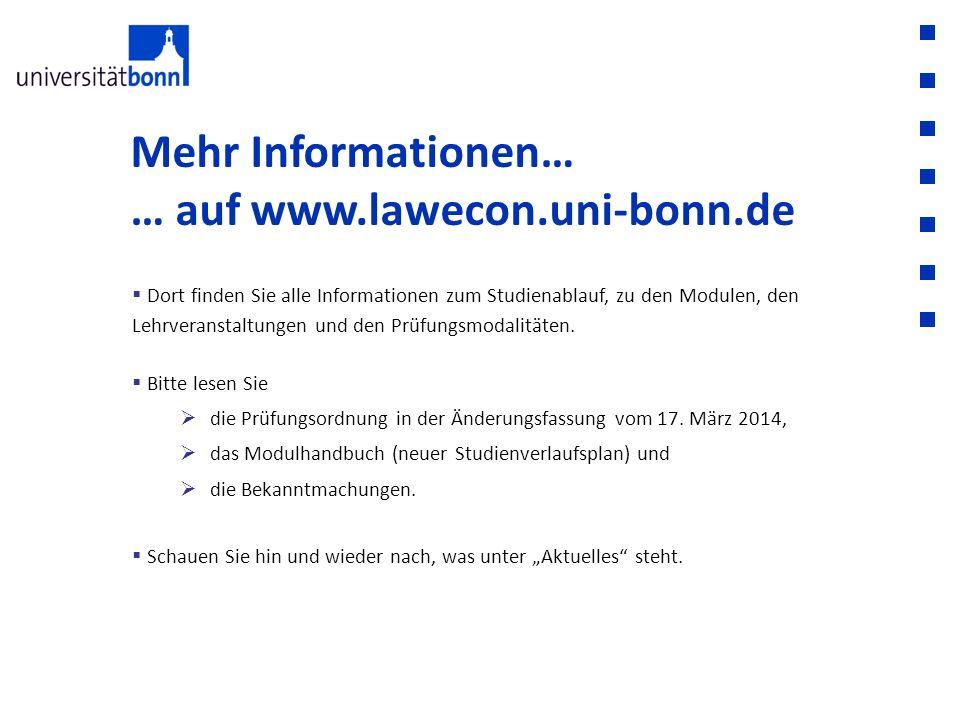 Mehr Informationen… … auf www.lawecon.uni-bonn.de