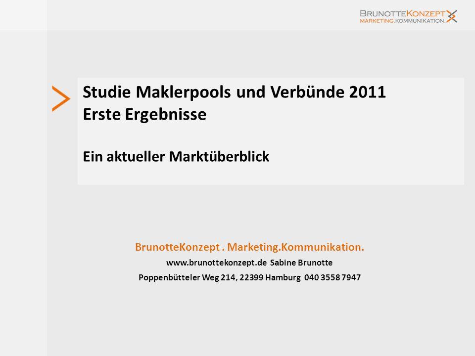 Studie Maklerpools und Verbünde 2011 Erste Ergebnisse