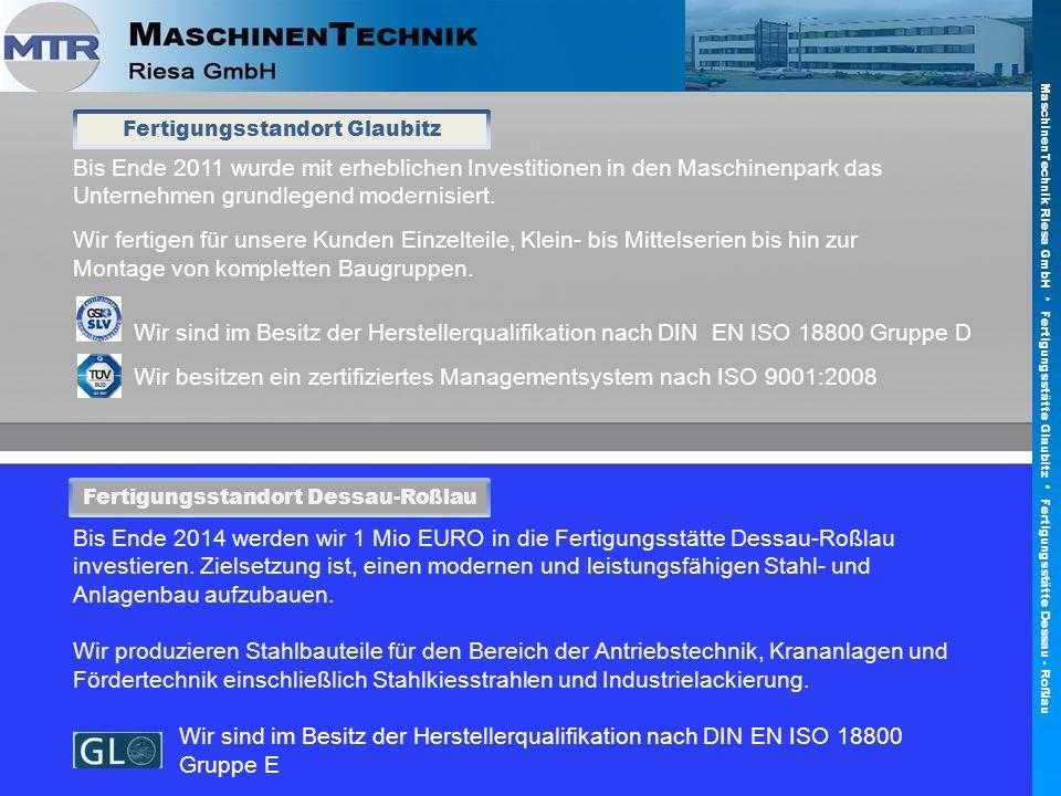 Fertigungsstandort Glaubitz Fertigungsstandort Dessau-Roßlau