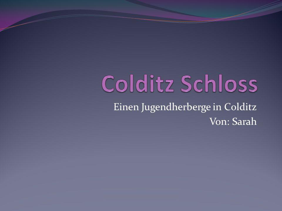 Einen Jugendherberge in Colditz Von: Sarah