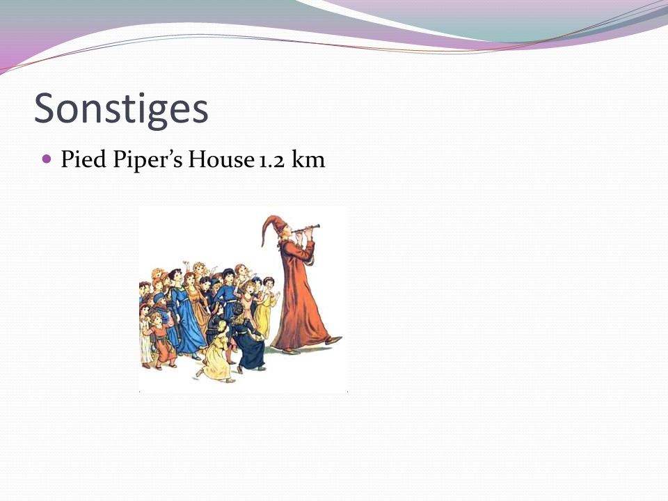 Sonstiges Pied Piper's House 1.2 km