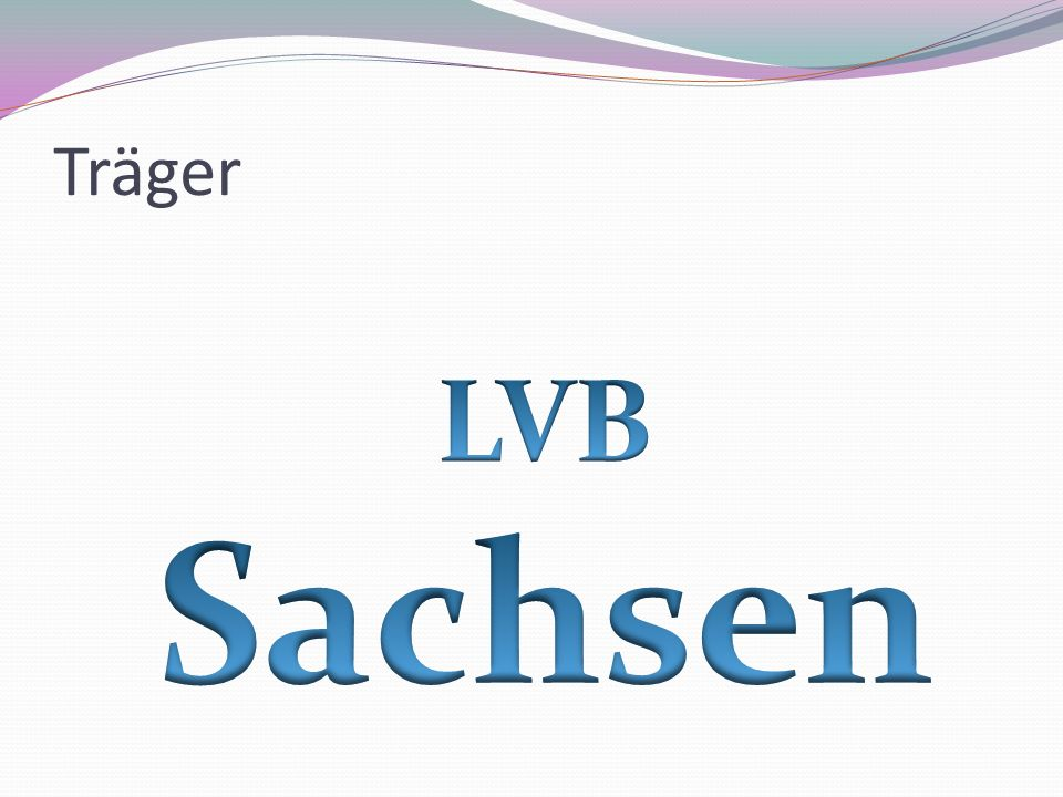 Träger LVB Sachsen
