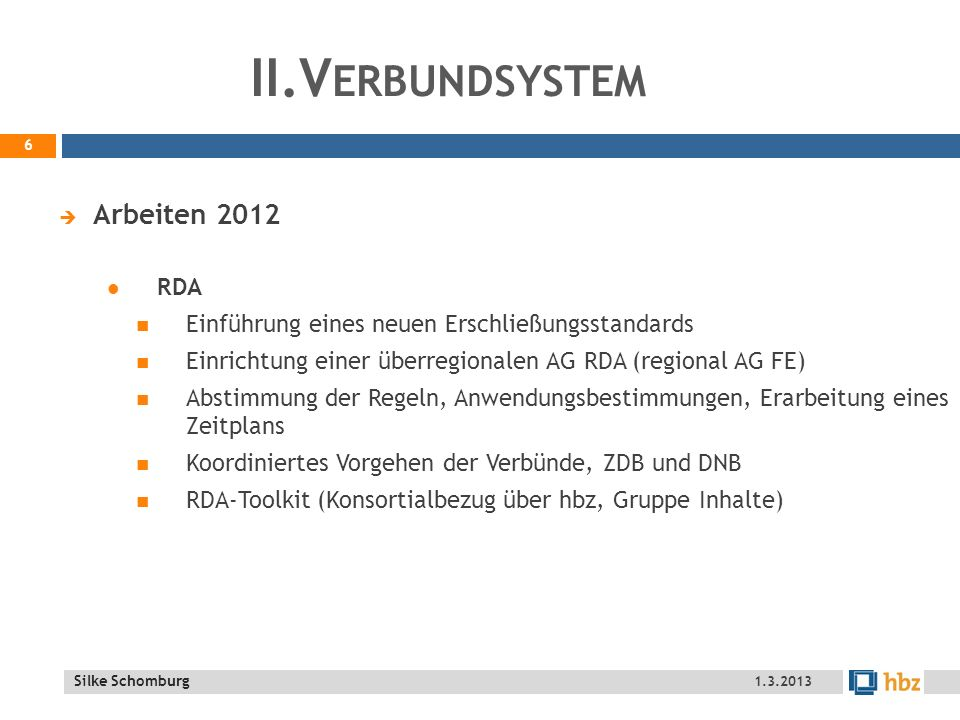 II.Verbundsystem Arbeiten 2012 RDA