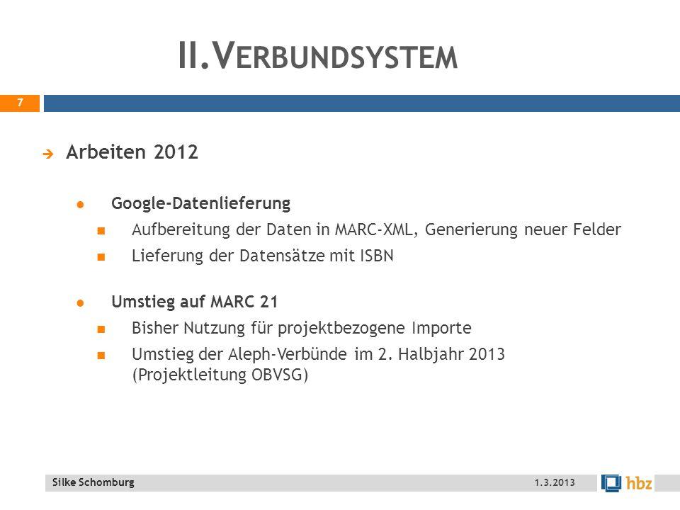 II.Verbundsystem Arbeiten 2012 Google-Datenlieferung